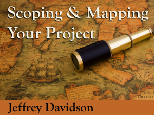 Scoping & Mapping Your Project