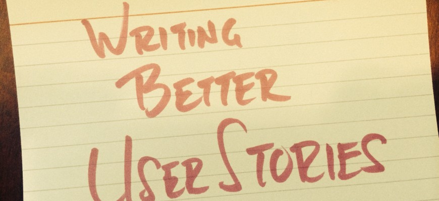 writingBetterUserStories